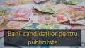 """CITI BANI AU """"VARSAT"""" PENTRU PUBLICITATEA DIN PRESA CANDIDATII LA PRESEDINTIE"""