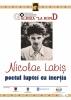 """EXPOZITIA """"NICOLAE LABIS, POETUL LUPTEI CU INERTIA"""""""